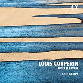 Louis Couperin: Pièces de clavecin by Skip Sempé