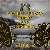 Ancient African Sounds and Rhythms, Vol. 9 by Various Artists