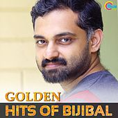 Golden Hits of Bijibal by Various Artists