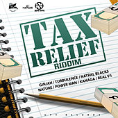 Tax Reflief Riddim by Various Artists