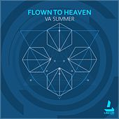 Flown to Heaven by Various Artists