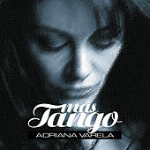 Más Tango by Adriana Varela
