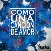 Como una Canción de Amor by Macha