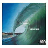 The Wave (feat. Mickey Trifecta) by Kevin B.