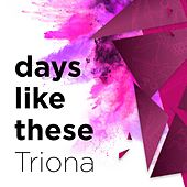 Days Like These by Triona Ni Dhomhnaill