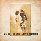 25 Timeless Love Songs by Various Artists