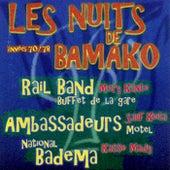Les nuits de Bamako: Années 70 - 78 by Various Artists