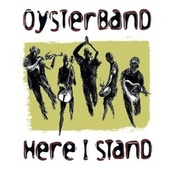 Here I Stand by OysterBand