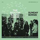 Sunday Songs by The Beacon Sound Choir