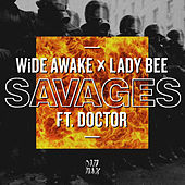 Savages (feat. Doctor) by Lady Bee