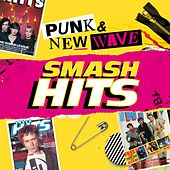 Smash Hits Punk and New Wave by Various Artists