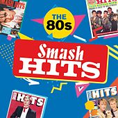 Smash Hits The 80s by Various Artists