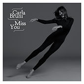 Miss You von Carla Bruni