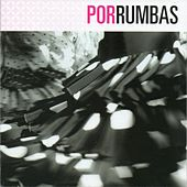 FlamencoPassion. Por Rumbas by Various Artists