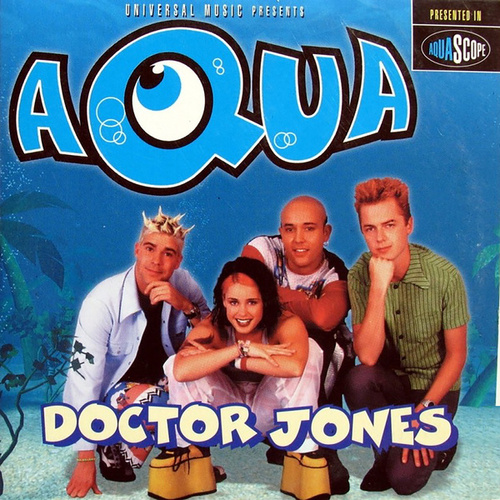 Doctor Jones by Aqua