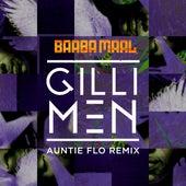 Gilli Men (Auntie Flo Remix) by Baaba Maal