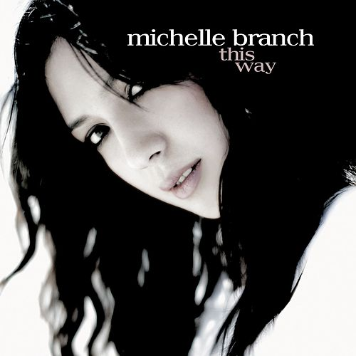 This Way by Michelle Branch