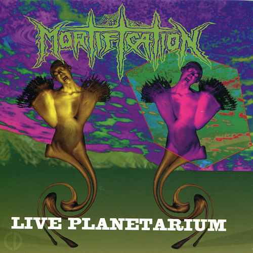 Play & Download Live Planetarium by Mortification | Napster