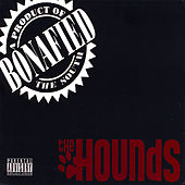 Play & Download Bonafied by The Hounds | Napster