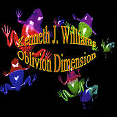 Play & Download Oblivion Dimension by Kenneth J. Williams | Napster
