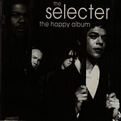 Play & Download The Happy Album by The Selecter | Napster