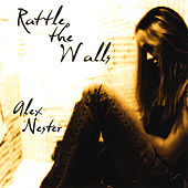 Play & Download Rattle the Walls by Alex Nester | Napster