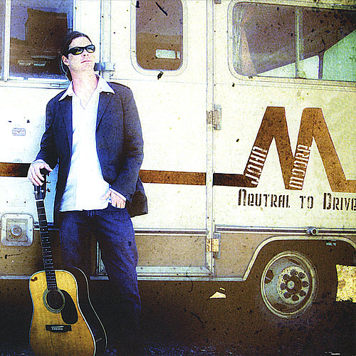 Play & Download Neutral to Drive by John Moore | Napster
