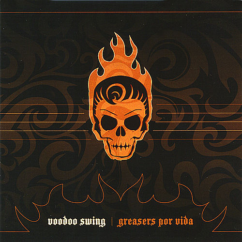 Play & Download Greasers Por Vida by Voodoo Swing | Napster
