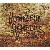 Homespun Remedies by Homespun Remedies