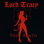 Porn Again by Lord Tracy