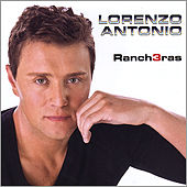 Play & Download Rancheras 3 by Lorenzo Antonio | Napster