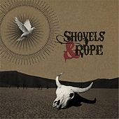 Play & Download Shovels & Rope by Cary Ann Hearst | Napster