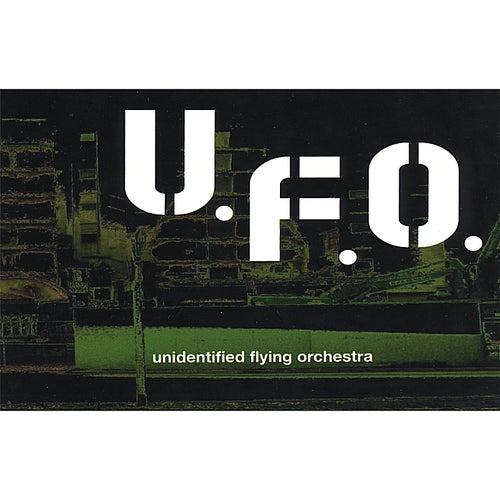 Play & Download U.F.O. Unidentified Flying Orchestra by U.F.O. | Napster