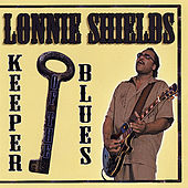 Play & Download Keeper of the Blues by Lonnie Shields | Napster