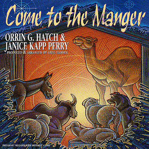 Come to the Manger by Janice Kapp Perry