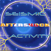 Play & Download Seismic Activity by Aftershock | Napster