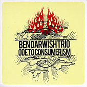Play & Download Ode to Consumerism by Ben Darwish Trio | Napster