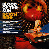 Death Ride by Blood of the Sun