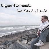 The Sound of Life by Tigerforest