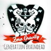 Generation Braindead by Zero Gravity