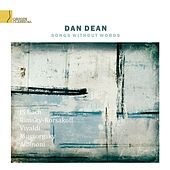 Songs Without Words de Dan Dean