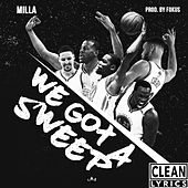 We Got a Sweep! by Milla