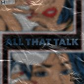 All That Talk by Mike Stud