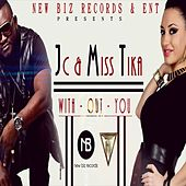 Without You (feat. Miss Tika) by JC