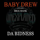 Da Bidness (feat. Bigg Hank) by Baby Drew