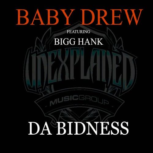 Da Bidness (feat. Bigg Hank) by Baby Drew