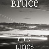 Fine Lines by Bruce