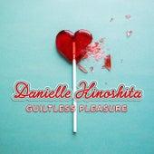 Guiltless Pleasure by Danielle Kinoshita