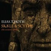 Sickle & Scythe by Elias T Hoth