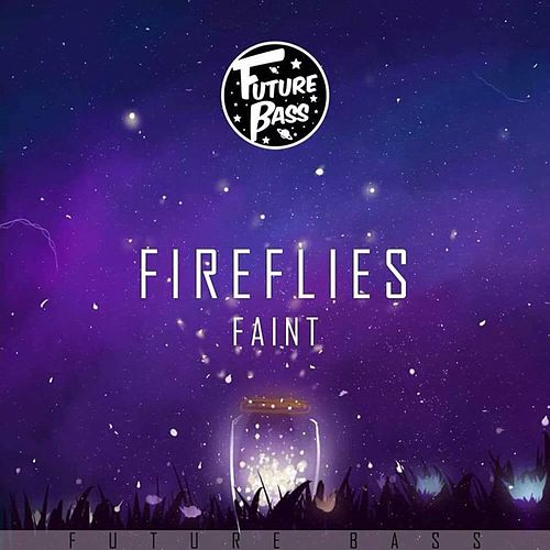 Fireflies - Single by The Faint